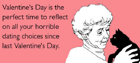Valentine-day-reflect-dating-choices-valentinesday-ecards-someecards